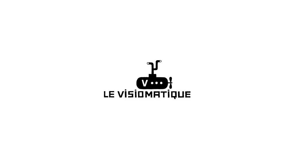 Le Visiomatique